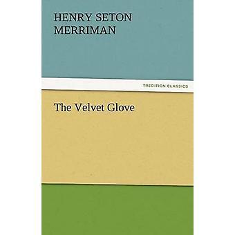 القفازات المخملية ميريمان & سيتون هنري
