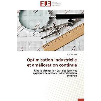 Optimisation industrielle et amlioration continue by WISSEMJ