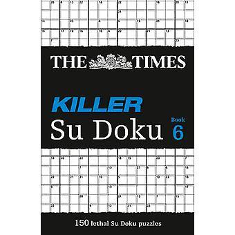 تايمز القاتل سو دوكو 6 -- 150 الألغاز الصعبة من صحيفة تايمز (T
