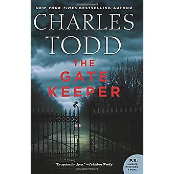 The Gate Keeper - An Inspector Ian Rutledge Mystery by The Gate Keeper