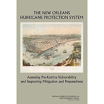 The New Orleans Hurricane Protection System - Assessing Pre-Katrina Vu