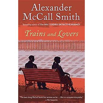 Trains and Lovers by Alexander McCall Smith - 9780345805812 Book