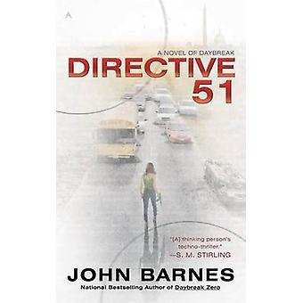 Directive 51 by John Barnes - 9780441020416 Book