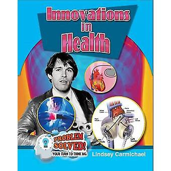 Innovations in Health by L E Carmichael - 9780778726876 Book