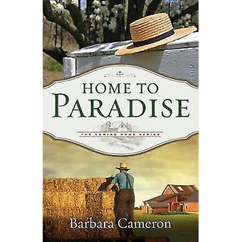 Home to Paradise by Barbara Cameron - 9781426769931 Book