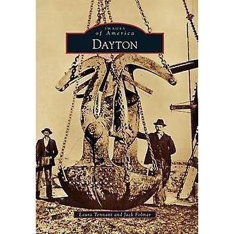 Dayton by Laura Tennant - Jack Folmar - 9781467133265 Book