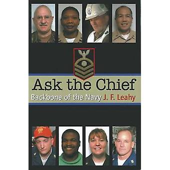 Ask the Chief - Backbone of the Navy by J F Leahy - 9781591144410 Book