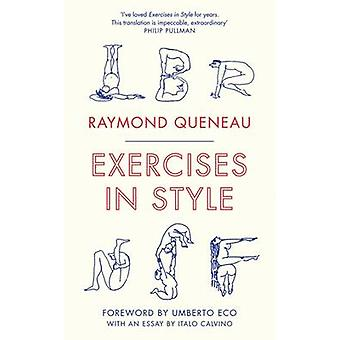 Exercises in Style (Special edition) by Raymond Queneau - Barbara Wri