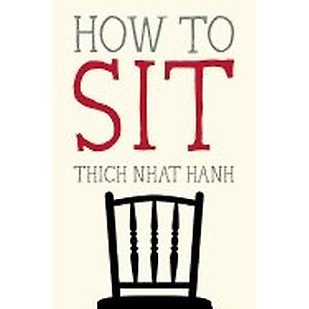 How to sit 9781937006587