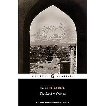 Der Weg nach Oxiana (Penguin Classics)