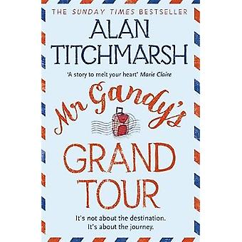 Mr Gandys Grand Tour by Alan Titchmarsh