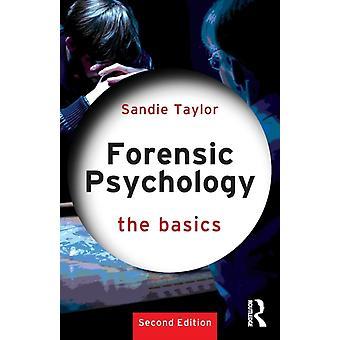 Forensische psychologie de basisprincipes door Sandie Taylor