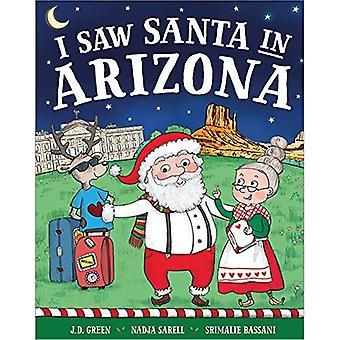 I Saw Santa in Arizona (I� Saw Santa)