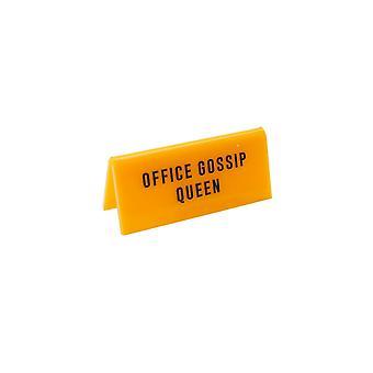 Eureka Office Gossip Queen Desk Sign