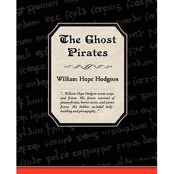 Les Pirates fantômes par Hodgson & William Hope