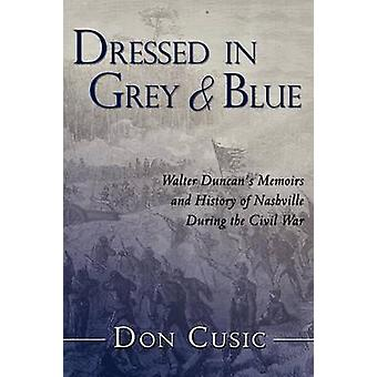 Dressed in Grey and Blue by Cusic & Don