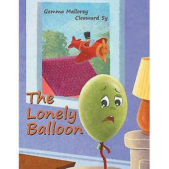 The Lonely Balloon by Mallorey & Gemma