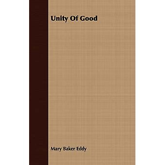 Unity of Good by Eddy & Mary Baker