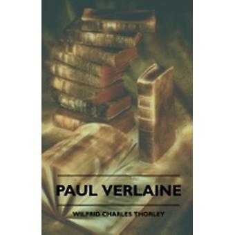 Paul Verlaine by Thrnely & Wilfrid