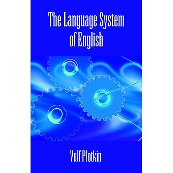 The Language System of English by Plotkin & Vulf