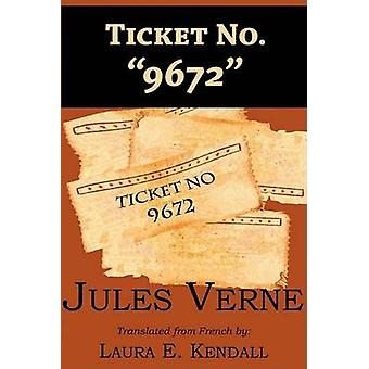 Ticket No. 9672 by Verne & Jules