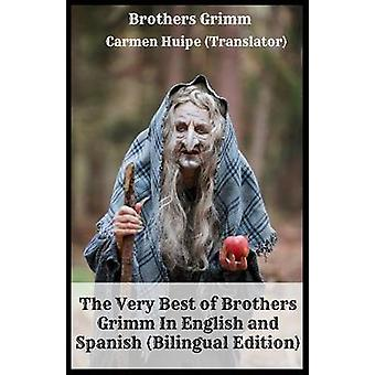 The Very Best of Brothers Grimm In English and Spanish Bilingual Edition by Grimm & Brothers