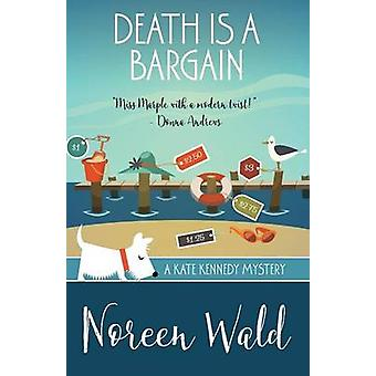 DEATH IS A BARGAIN by Wald & Noreen