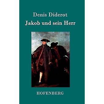 Jakob und sein Herr by Denis Diderot