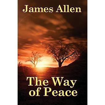 The Way of Peace by Allen & James