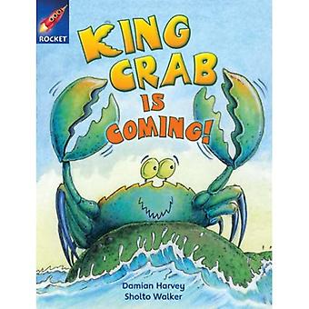 King Crab is Coming: Gold Level Fiction (Rigby Star Independent)