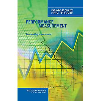Performance Measurement - Accelerating Improvement (Pathways to Qualit