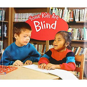 Some Kids Are Blind - A 4D Book by Lola M. Schaefer - 9781474792318 Bo