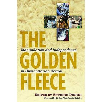 The Golden Fleece - Manipulation and Independence in Humanitarian Acti