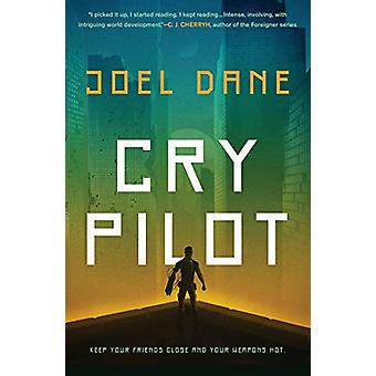 Cry Pilot by Cry Pilot - 9781984802521 Book