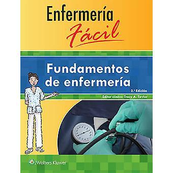 Enfermeria Facil. Fundamentos de Enfermeria (2nd Revised edition) by