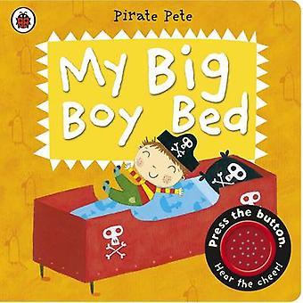 Mein großer Junge Bett - ein Pirate Pete Buch von Amanda Li - 9780723270843 Buch