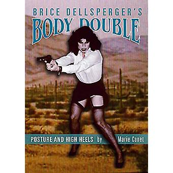 Brice Dellsperger`s Body Double by Marie Canet - 9781934105436 Book