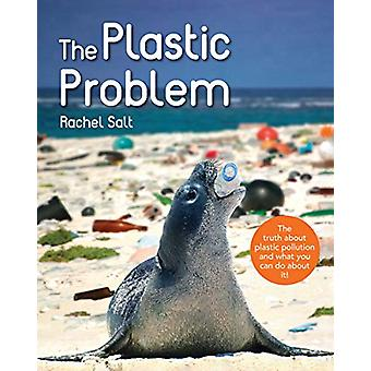 The Plastic Problem by Rachel Salt - 9780228102236 Book