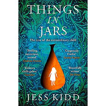 Things in Jars by Jess Kidd - 9781786893772 Book