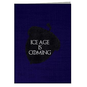 Ice Age Coming Game Of Thrones Greeting Card