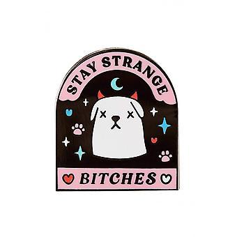 Punky Pins Stay Strange Bitches Enamel Pin