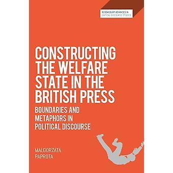 Constructing the Welfare State in the British Press by Paprota & Dr Malgorzata Maria CurieSklodowska University & Poland