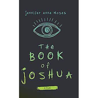 Josuas bok av Jennifer Anne Moses - 9780299319502 Bok