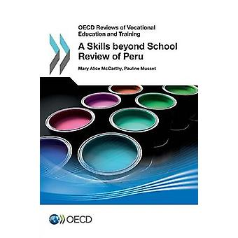 A skills beyond school review of Peru by Mary Alice McCarthy - 978926