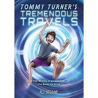 Tommy Turner's Tremendous Travels by Ali Seegar - 9789995996505 Book