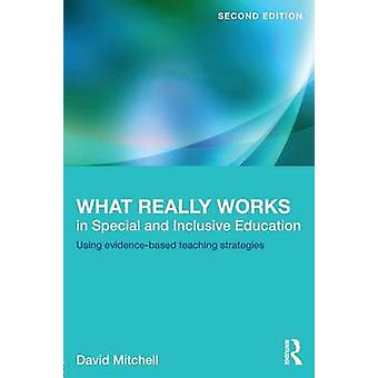What Really Works in Special and Inclusive Education  Using evidencebased teaching strategies by Mitchell & David