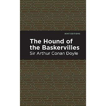 The Hound of the Baskervilles by Contributions by Mint Editions Sir Arthur Conan Doyle