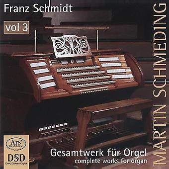 Schmidt / Schmeding - Gesamtwerk Fur Orgel 3 [SACD] USA import