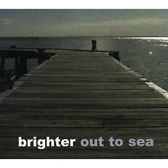 Brighter - Out to Sea [CD] USA import