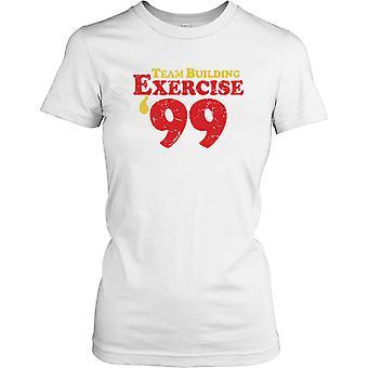 Team Building øvelse 99 damer T Shirt